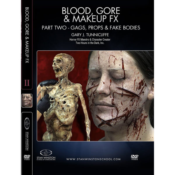 Stan Winston School DVD - Blood, Gore and Makeup Effects Part 2 – Gags, Props, Fake Bodies – Gary J. Tunnicliffe