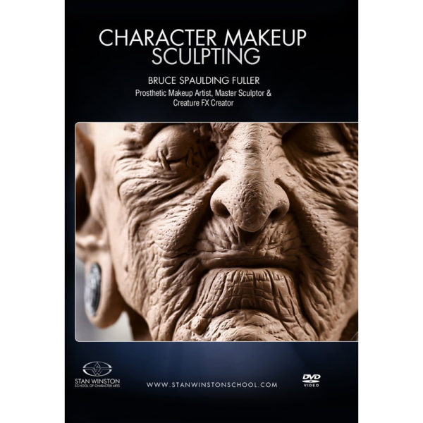Stan Winston School DVD – How to Sculpt a Character Makeup – Bruce Spaulding Fuller