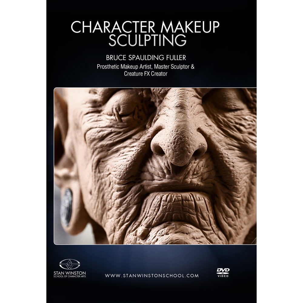 Stan Winston School DVD – How to Sculpt a Character Makeup – Bruce Spaulding Fuller