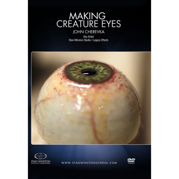 Stan Winston School DVD – Making Creature Eyes – John Cherevka